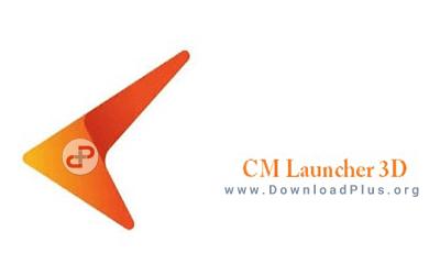 دانلود پلاس CM Launcher 3D v3.51.0 دانلود CM Launcher 3D v3.57.2 لانچر سه بعدی سی ام برای اندروید