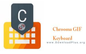 دانلود پلاس - Chrooma GIF Keyboard