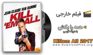 دانلود فیلم Killem All 2017 دانلود پلاس 300x176 دانلود فیلم همه را بکش Killem All 2017 با دوبله فارسی