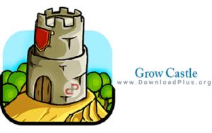 دانلود پلاس - Grow Castle