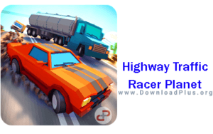 Highway Traffic Racer Planet - دانلود پلاس
