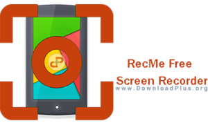 RecMe Free Screen Recorder - دانلود پلاس