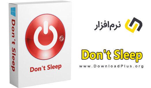دانلود Dont Sleep v5.03 جلوگیری از شاتدون، ریست و یا اسلیپ شدن ویندوز